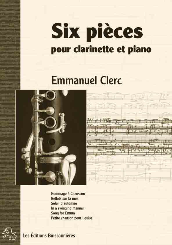 Emmanuel Clerc , Six pièces pour clarinette et piano
