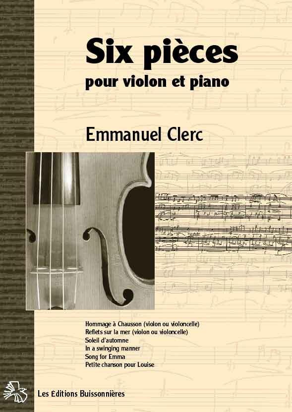 Emmanuel clerc, Six pièces pour violon et piano
