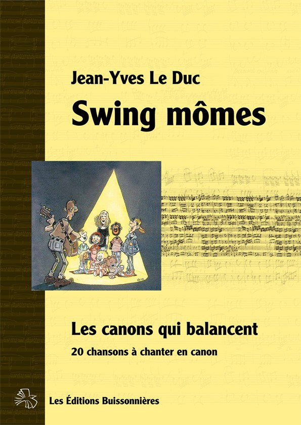 Partition Swing Mômes, [I]Les canons qui balancent[/I]