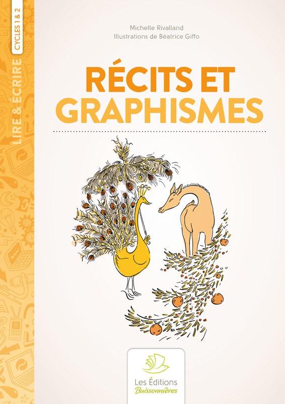 Récits et graphismes aux cycles 1 & 2