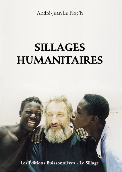 [I]Sillages Humanitaires[/I], André-Jean Le Floc'h