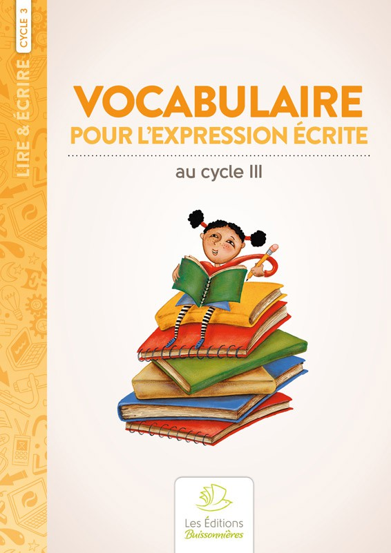 Vocabulaire pour l'expression écrite au cycle 3