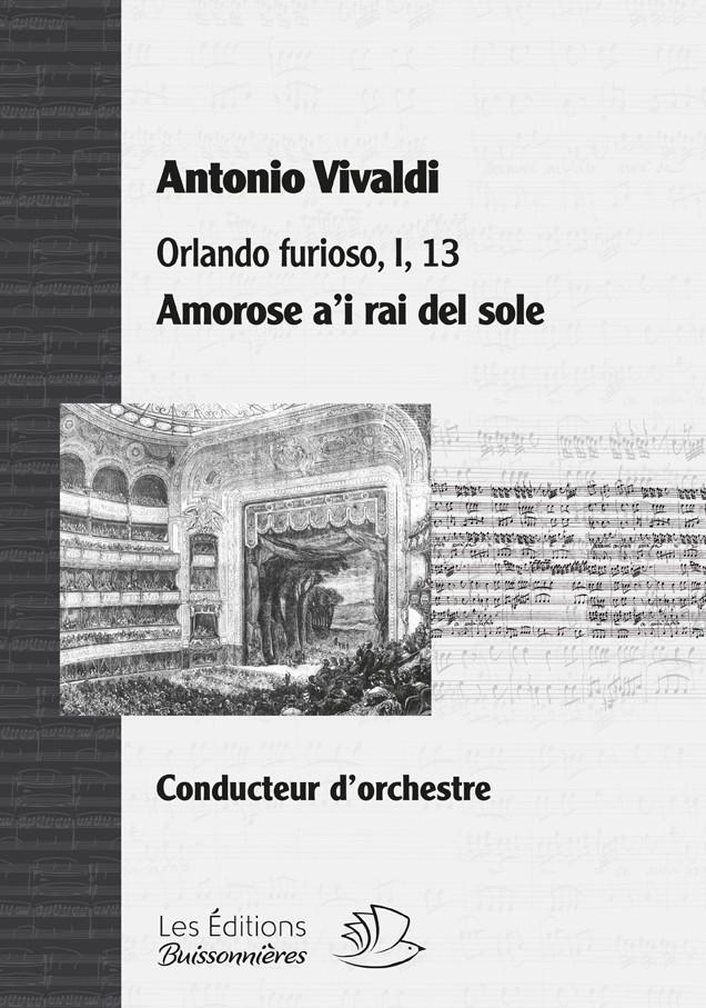 Vivaldi : Amorose a'i rai del sole, Orlando furioso, matériel d'orchestre