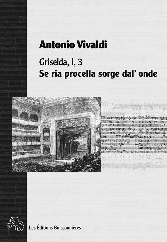 Vivaldi : Se ria procella sorge dal'onde, Griselda, chant et clavier (piano)