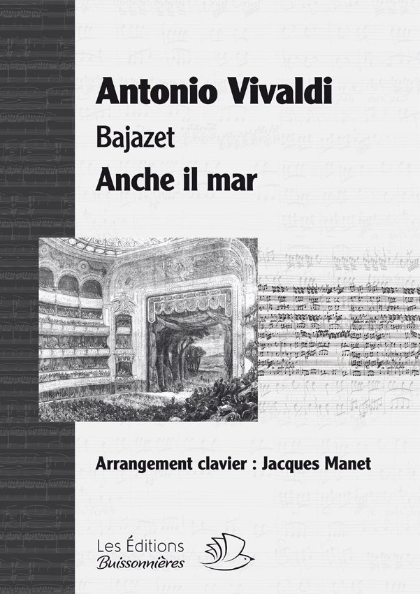 Vivaldi : Anche il mar, Bajazet, chant et clavier (piano)