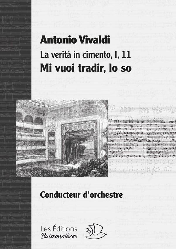Vivaldi : Mi vuoi tradir, lo so,  La Verità in cimento, matériel d'orchestre
