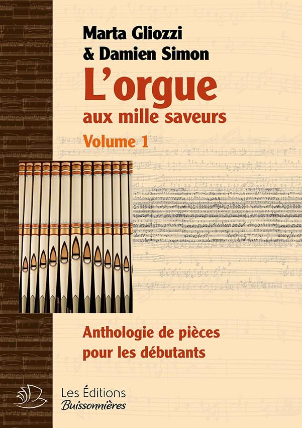 L'orgue aux mille saveurs - VOL 1