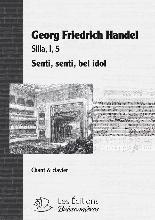 Handel : Senti, bell' idol mio (Silla), chant et clavier