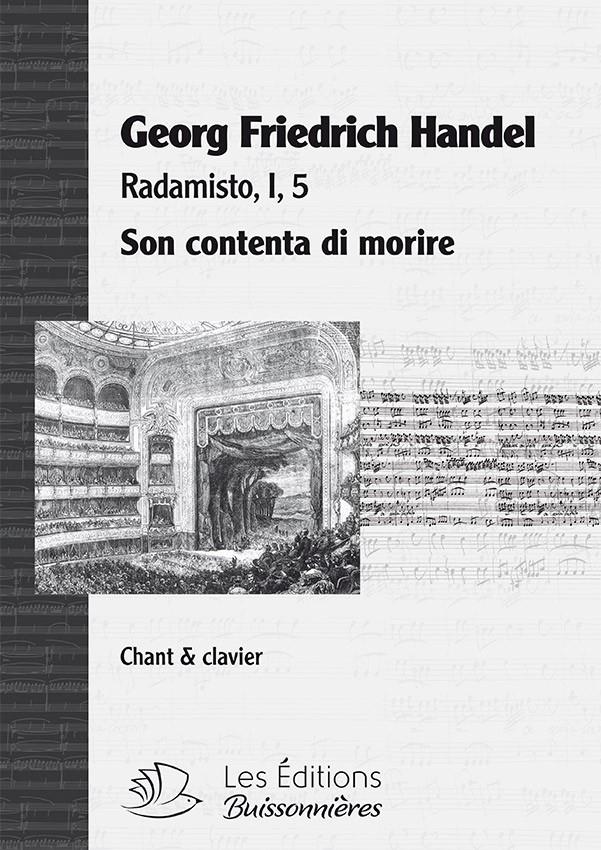 Handel : Son contenta di morire (Radamisto), chant et clavier