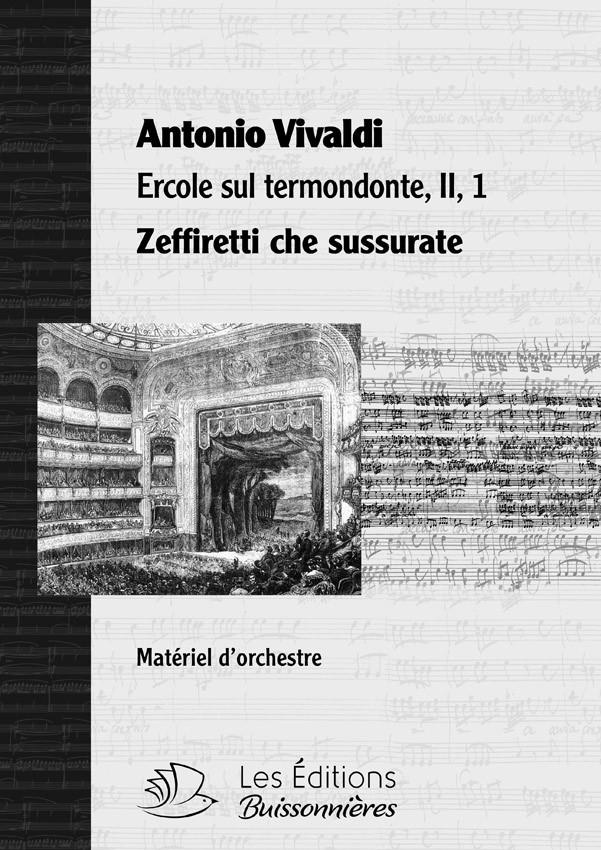Vivaldi : Zeffiretti che susurate (Ercole sul termondonte, II, 1), conducteur & matériel d'orchestre