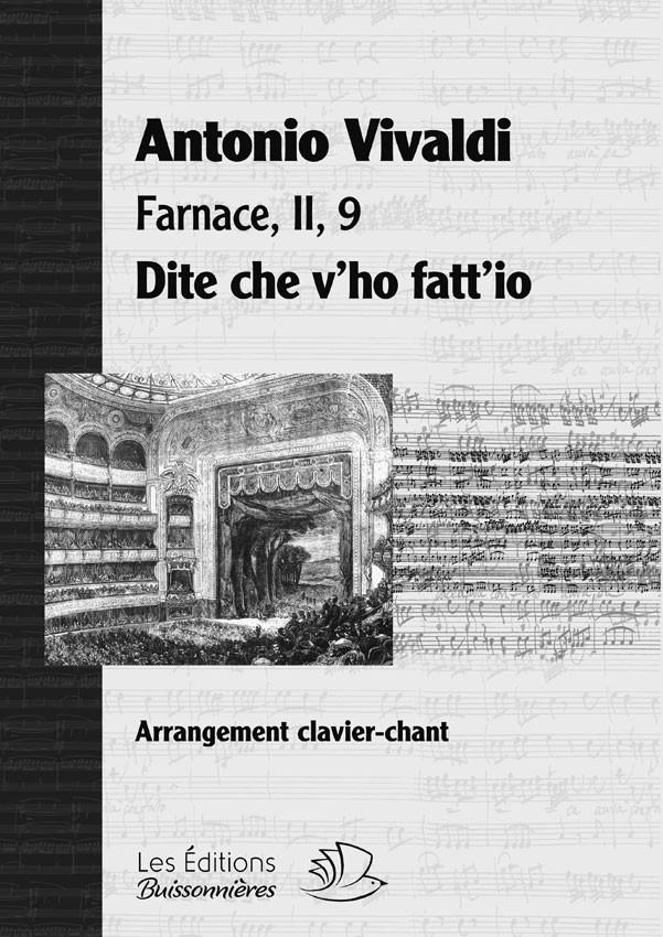 Vivaldi : Dite che v'ho fatt'io (Farnace, II, 9), chant et clavier (piano)