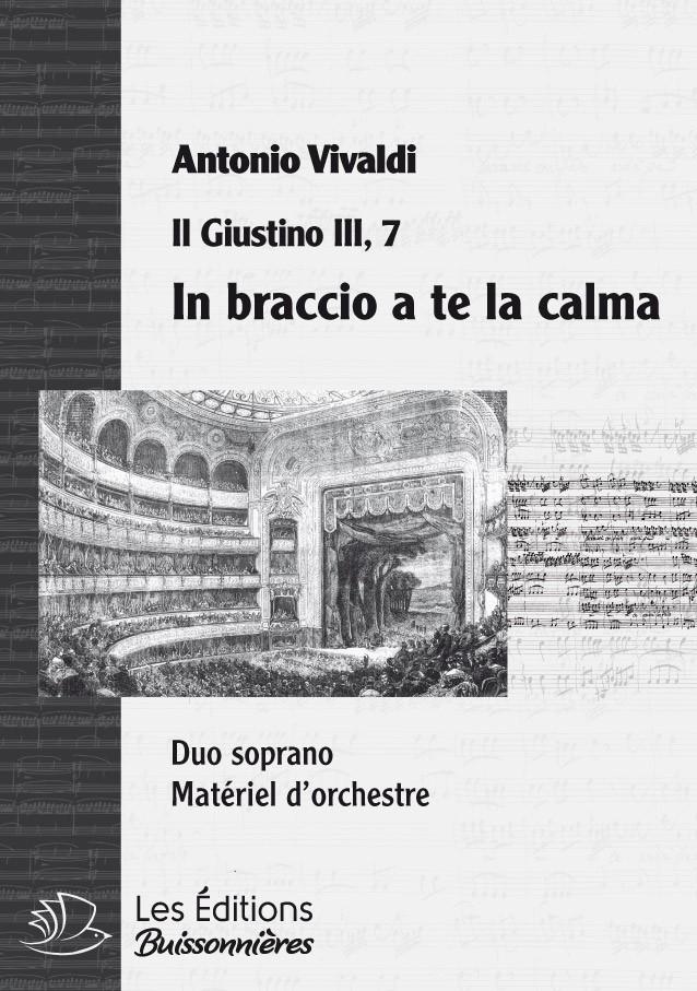Vivaldi : DUO In braccio a te la calma (Vivaldi, il Giustino) Matériel d'orchestre