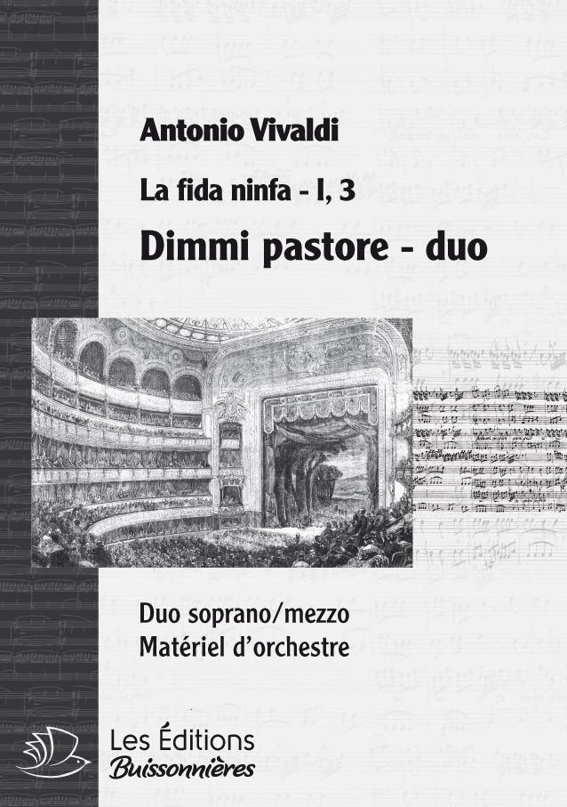 Vivaldi : Dimmi pastore, DUO  (Vivaldi, La fida ninfa) Matériel d'orchestre