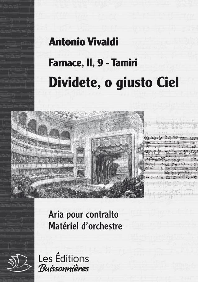 Vivaldi : Dividete, o giusto Ciel, chant et orchestre