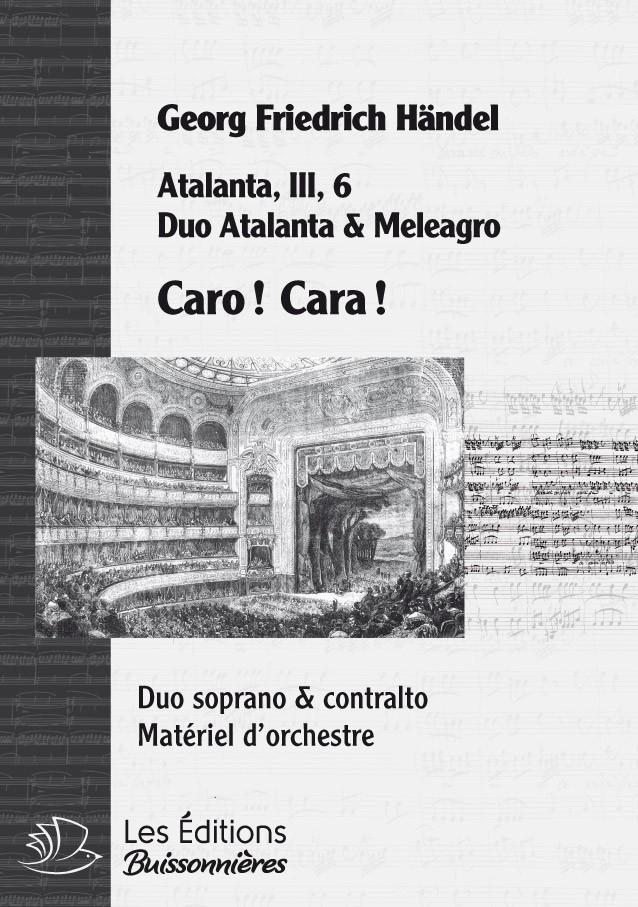 Handel : DUO - Caro ! Cara !, chant et orchestre