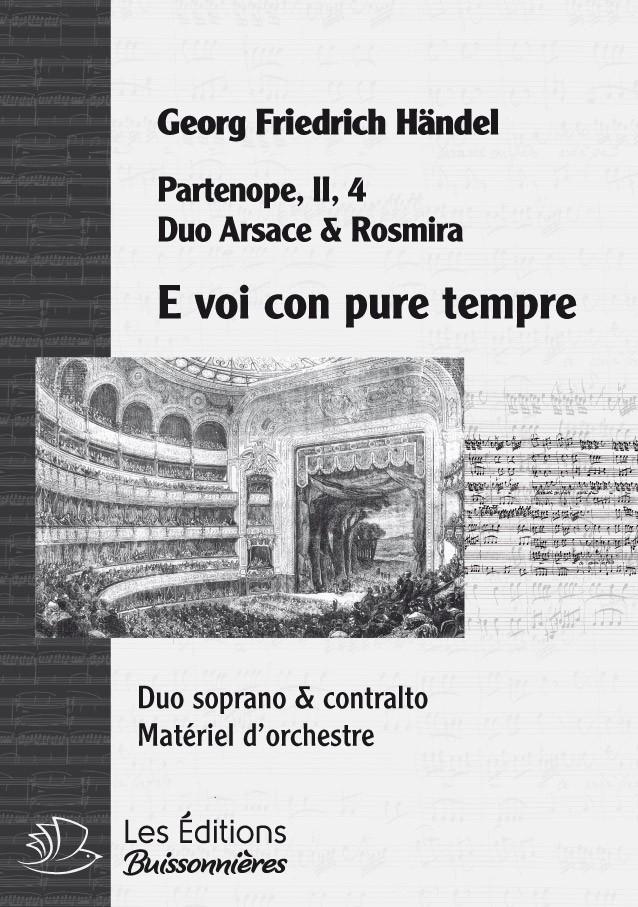 Handel, DUO - E voi con pure tempre, chant et orchestre