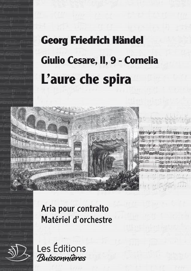 Handel : L'aure che spira, chant et orchestre