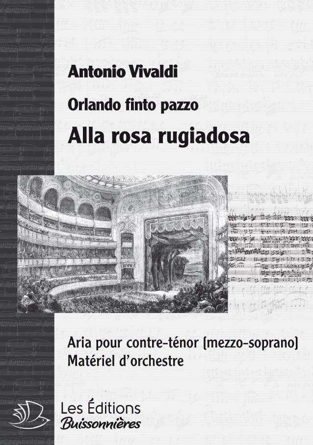 Vivaldi : Alla rosa rugiadosa (Orlando finto pazzo), chant et orchestre