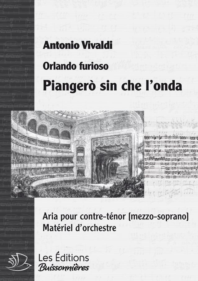 Vivaldi : piangerò sin che l'onda  (Orlando furioso), chant et orchestre