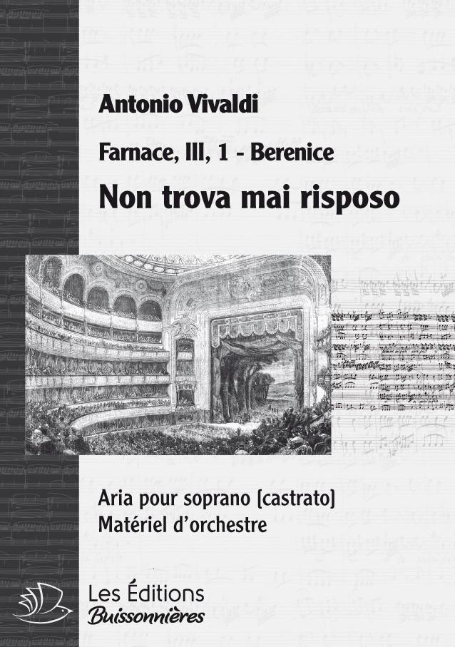 Vivaldi : Non trova mai riposo (Farnace, III, 1), chant et orchestre