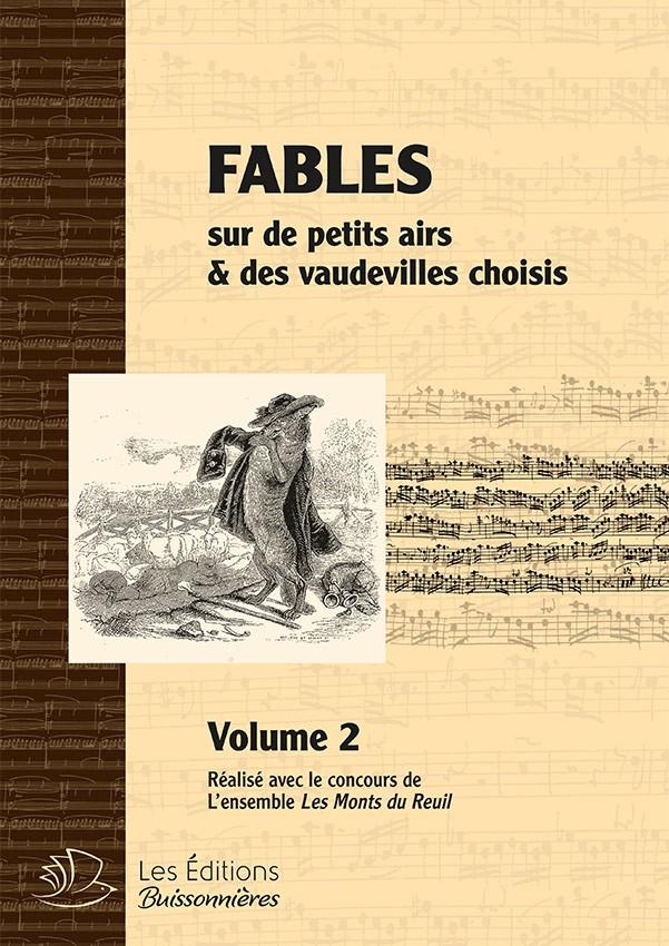 FABLES du 18e siècle (volume 2) sur de petits airs et vaudevilles choisis