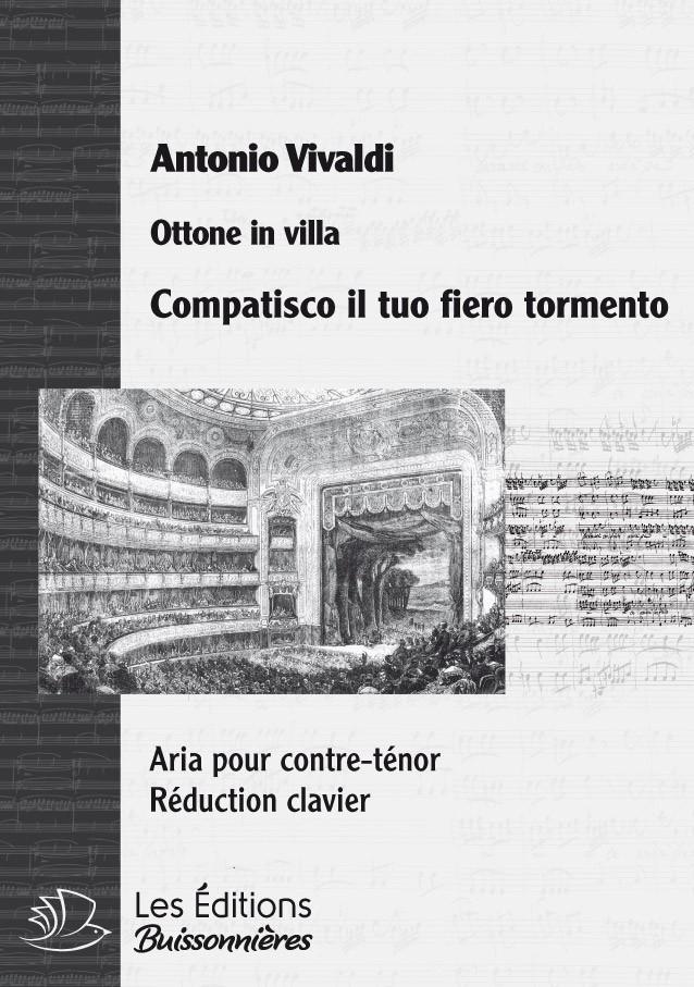 Vivaldi : Compatisco il tuo fiero tormento, chant & réduction clavier