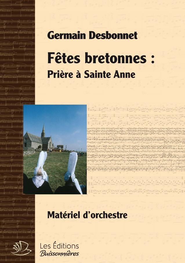 Germain Desbonnet Fêtes bretonnes pour orchestre - Prière à Sainte Anne