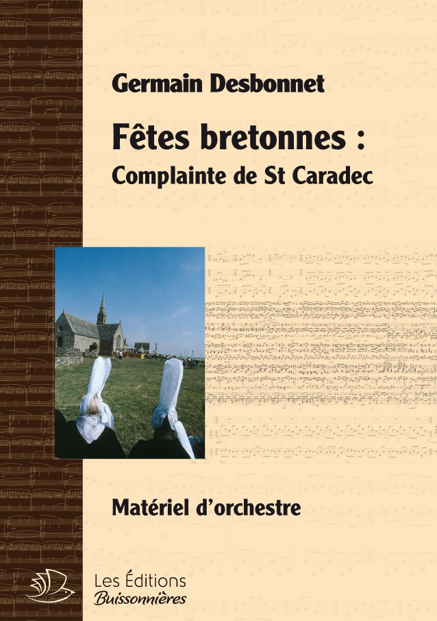 Germain Desbonnet Fêtes bretonnes pour orchestre - Complainte de Saint Caradec