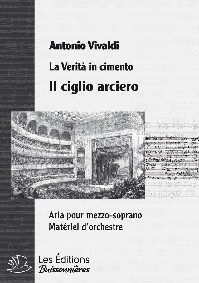 Vivaldi : il ciglio arciero (La Verità in cimento) Matériel d'orchestre