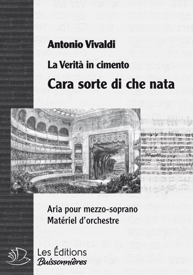 Vivaldi : Cara sorte di chi nata (La Verità in cimento) Matériel d'orchestre