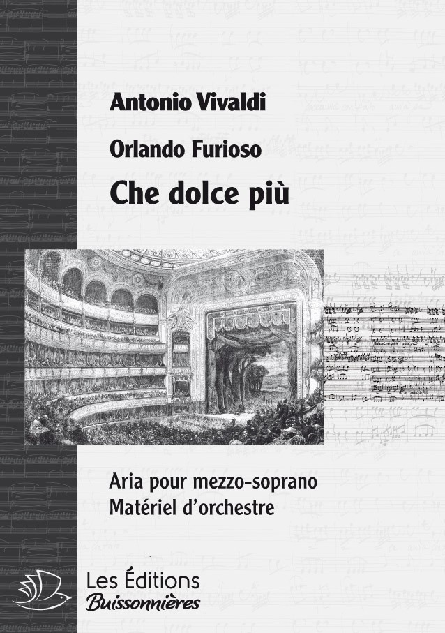 Vivaldi : che dolce più (Orlando furioso), conducteur & matériel d'orchestre