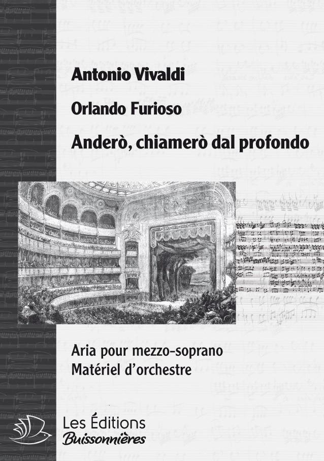 Vivaldi : Andero, chiamero dal profondo (Orlando furioso), chant & orchestre