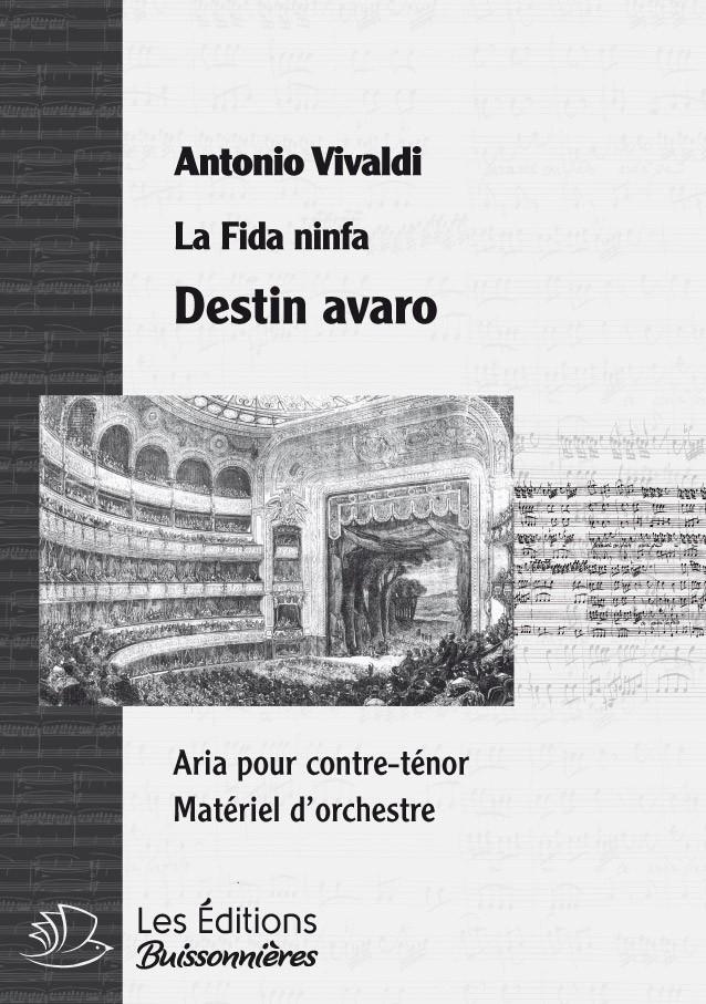 Vivaldi : Destin avaro (La Fida Ninfa), conducteur & matériel d'orchestre