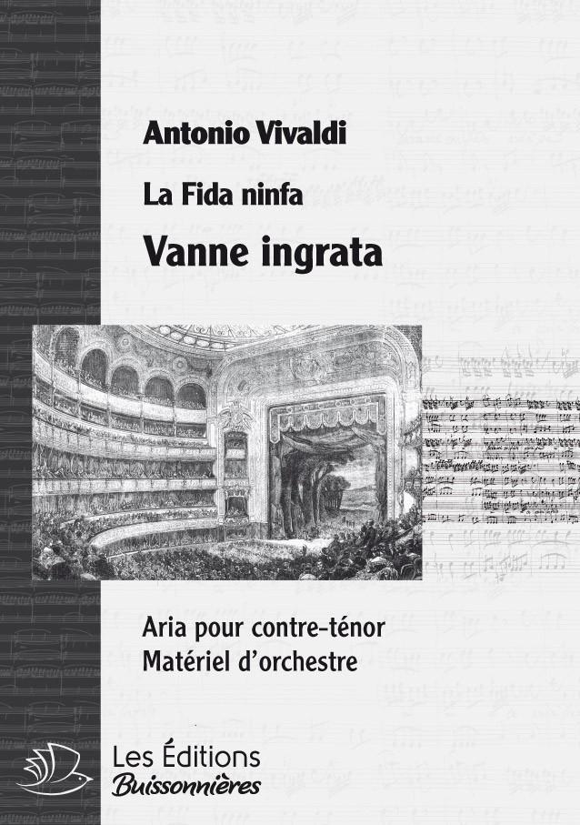 Vivaldi : Vanne ingrata (La Fida Ninfa), conducteur & matériel d'orchestre