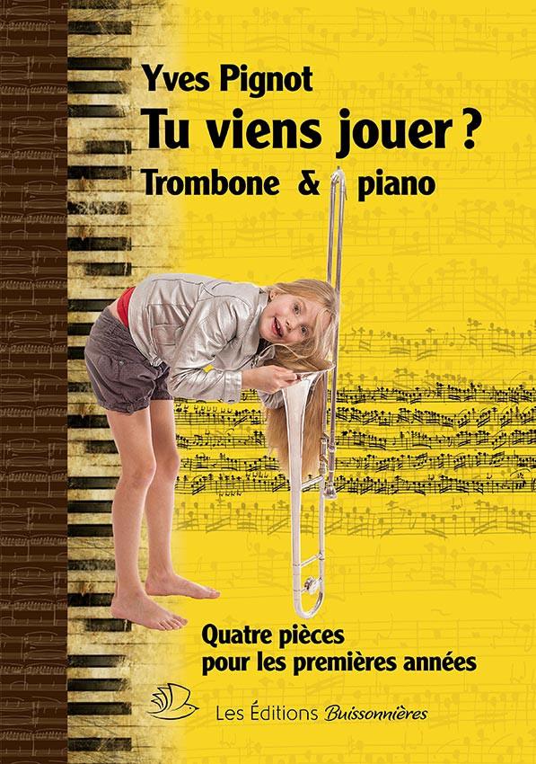 Tu viens jouer ? Trombone et piano