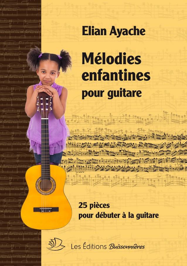 Mélodies enfantines pour guitare, Elian Ayache