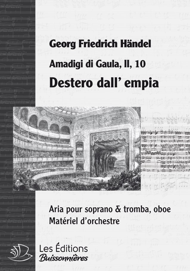 Händel : Destero dall'empia (Amadigi di Gaula)