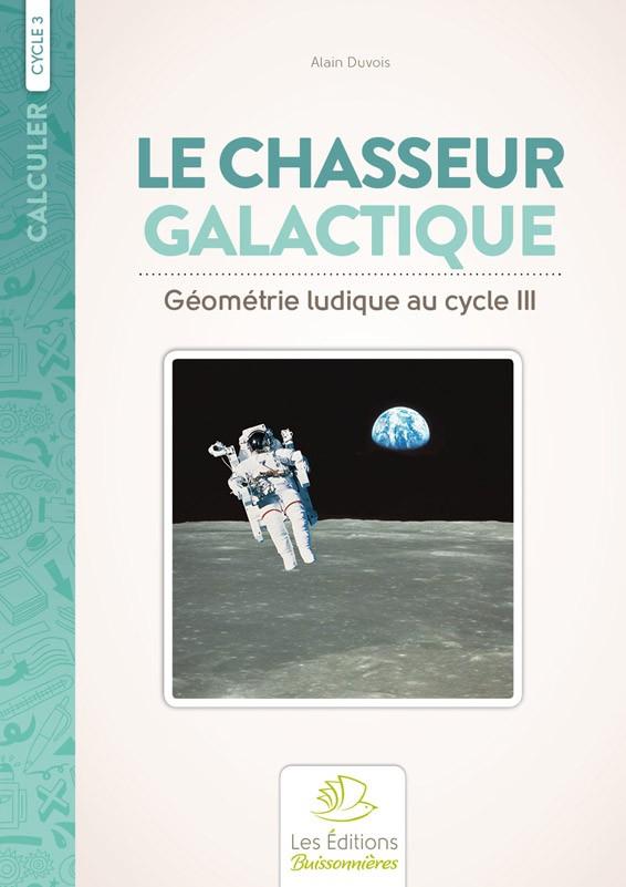 Le Chasseur galactique, géométrie ludique au cycle 3