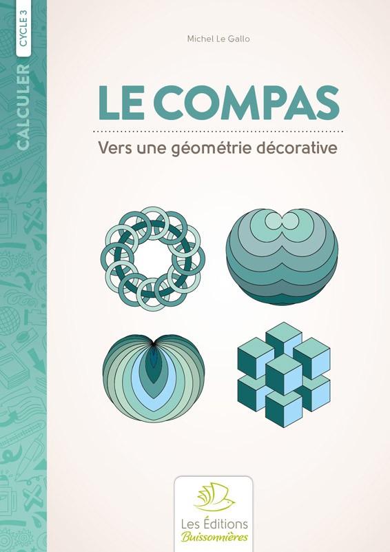 Le compas, vers une géométrie décorative