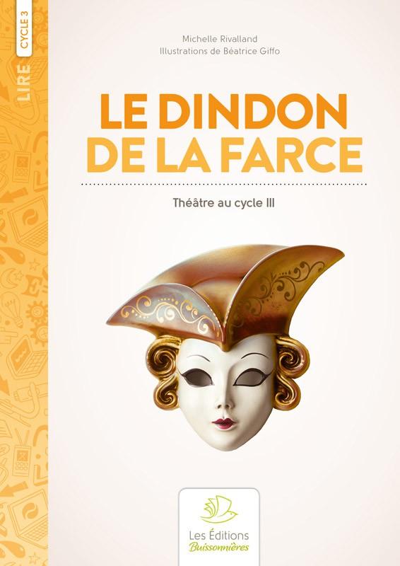 Le Dindon de la farce (théâtre)