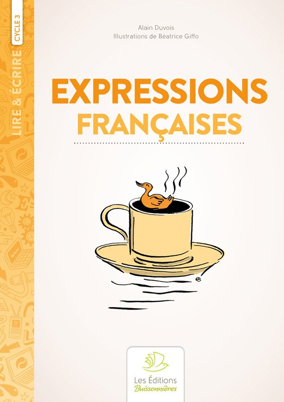 Expressions françaises    Cycle 3