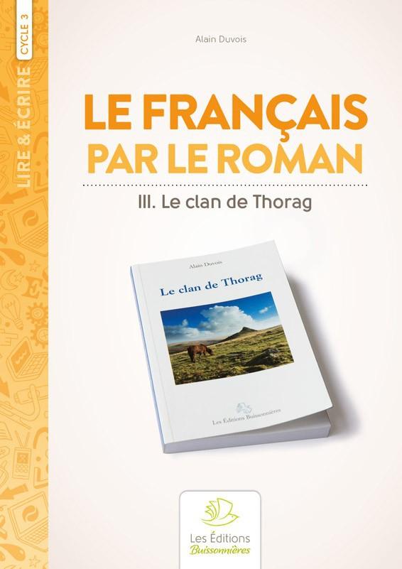 Le français par le roman : Le Clan de Thorag
