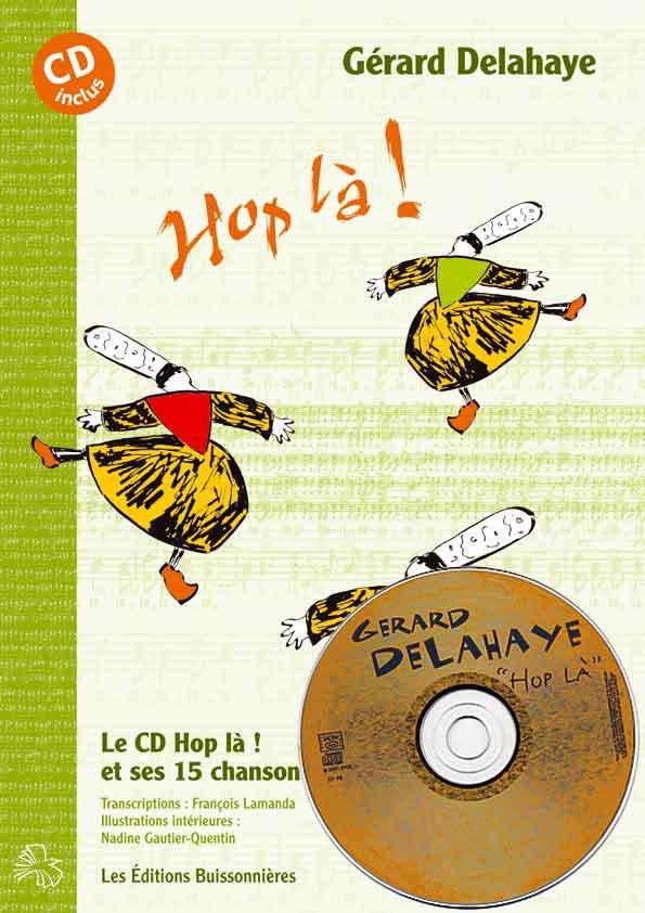 Delahaye [I]Hop là[/I] partitions de 14 chansons avec CD