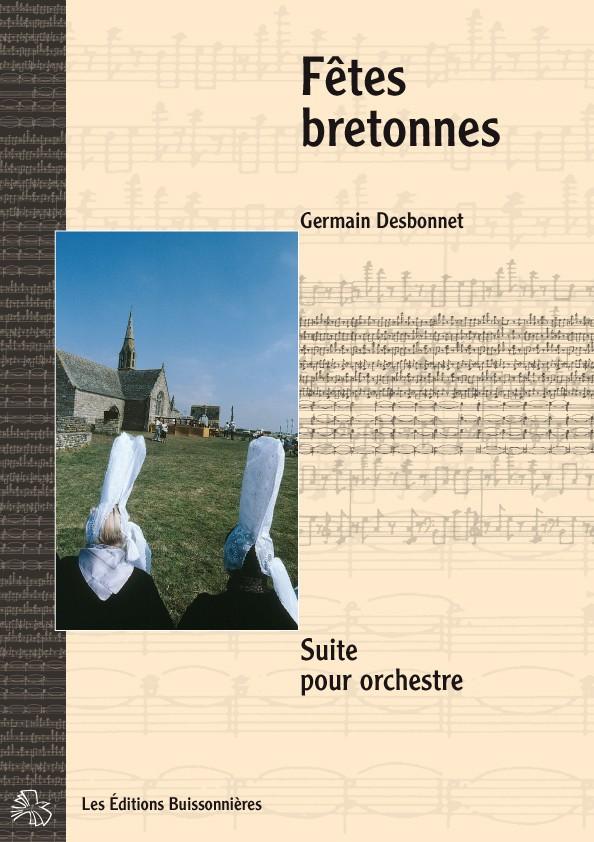 Germain Desbonnet Fêtes bretonnes pour orchestre