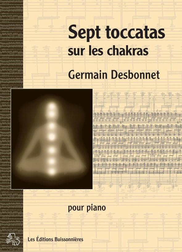Desbonnet Sept toccatas sur les chakras pour piano