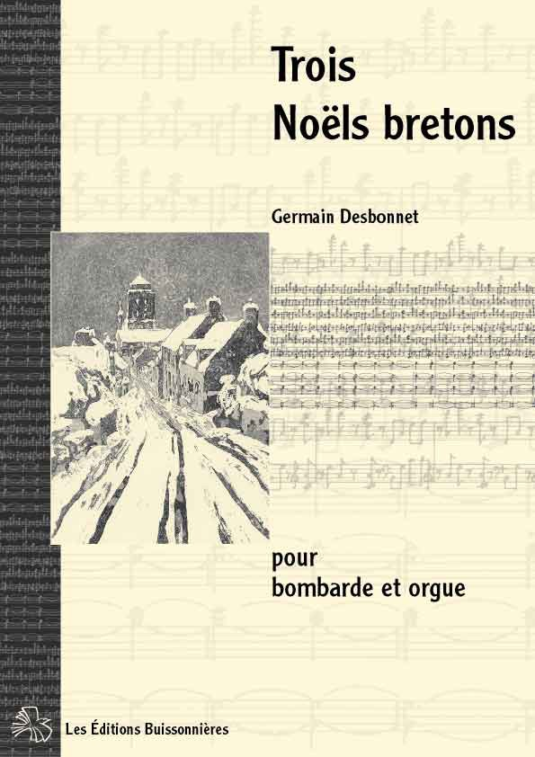 Desbonnet Trois Noëls bretons pour bombarde et orgue