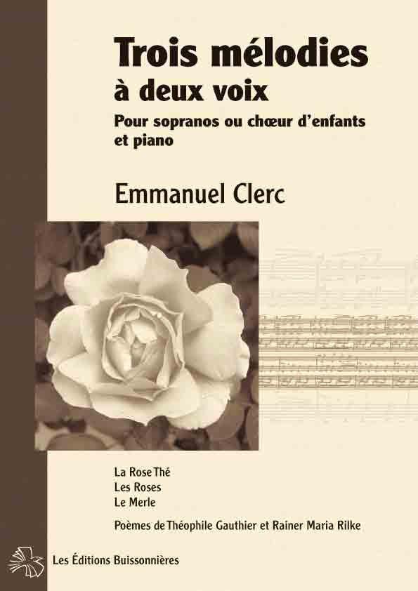 Emmanuel Clerc, Trois mélodies à deux voix