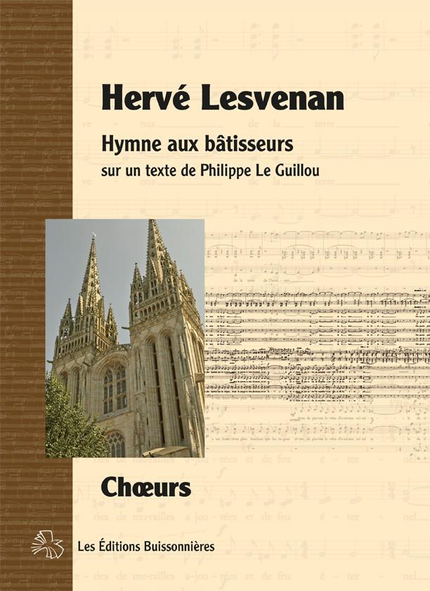 Lesvenan : Hymne aux bâtisseurs, chœur