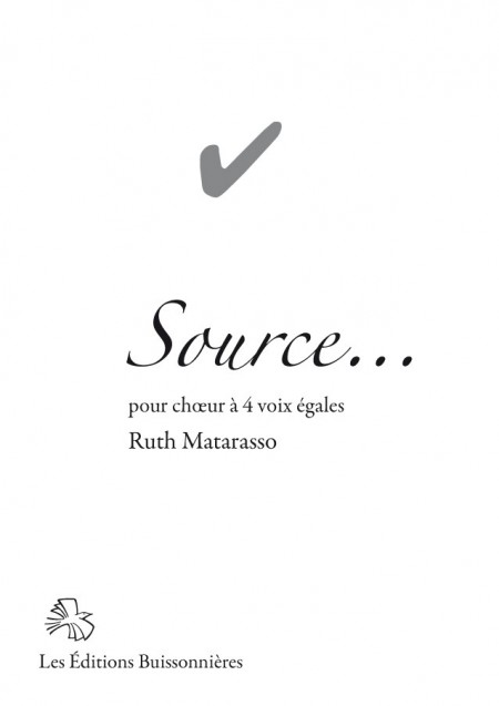Ruth Matarasso : Source - ch?ur à 4 voix égales
