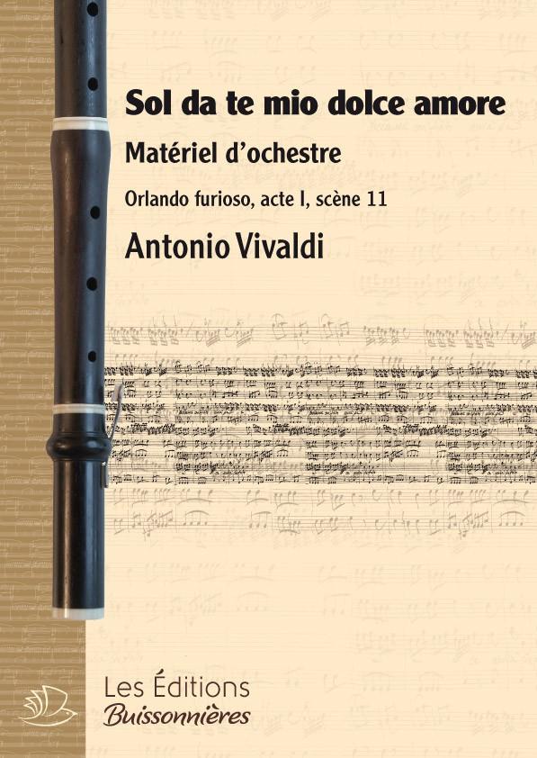 Vivaldi : Sol da te, mio dolce amore (Orlando furioso), chant & orchestre